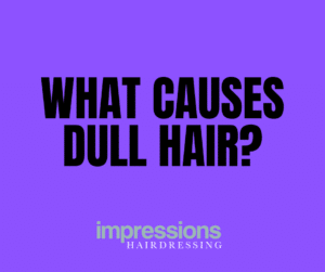what causes dull hair